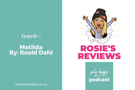 Play Happy Podcast - Matilda by Roald Dahl